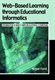 Picture of WEB-BASED LEARNING THROUGH EDUCATIONAL INFORMATICS: INFORMATION SCIENCE MEETS EDUCATIONAL COMPUTING
