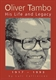 Picture of OLIVER TAMBO: HIS LIFE AND LEGACY 1917-1993