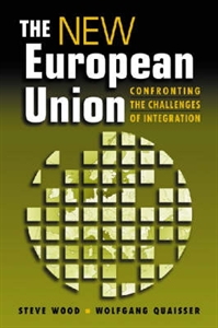 Picture of THE NEW EUROPEAN UNION: CONFRONTING THE CHALLENGES OF INTEGRATION