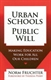 Picture of URBAN SCHOOLS, PUBLIC WILL: MAKING EDUCATION WORK FOR ALL OUR CHILDREN
