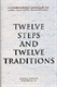 Picture of TWELVE STEPS AND TWELVE TRADITIONS SOFTCOVER TRADE EDITION (2081S)