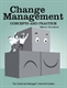 Picture of CHANGE MANAGEMENT: CONCEPTS AND PRACTICE (802647)