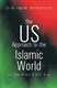 Picture of THE US APPROACH TO THE ISLAMIC WOLRD IN THE POST 9/11 ERA