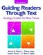 Picture of GUIDING READERS THROUGH TEXT: STRATEGY GUIDES FOR NEW TIMES: SECOND EDITION