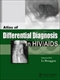 Picture of ATLAS OF DIFFERENTIAL DIAGNOSIS IN HIV/AIDS
