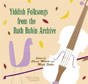 Picture of YIDDISH FOLKSONGS FROM THE RUTH RUBIN ARCHIVE