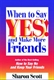 Picture of WHEN TO SAY YES AND MAKE MORE FRIENDS (WTSY)