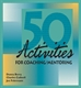 Picture of 50 ACTIVITIES FOR COACHING & MENTORING (50CM)