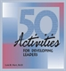Picture of 50 ACTIVITIES FOR DEVELOPING LEADERS VOLUME 1 (50DL)