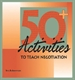 Picture of 50 ACTIVITIES TO TEACH NEGOTIATION (50TN)