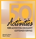Picture of 50 ACTIVITIES FOR ACHIEVING EXCELLENT CUSTOMER SERVICE (50ACS)