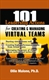 Picture of 101 LEADERSHIP ACTIONS FOR CREATING AND MANAGING VIRTUAL TEAMS (101CMT)