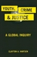Picture of YOUTH, CRIME, AND JUSTICE : A GLOBAL INQUIRY
