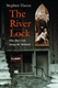 Picture of THE RIVER LOCK : ONE BOY'S LIFE ALONG THE MOHAWK