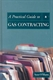 Picture of A PRACTICAL GUIDE TO GAS CONTRACTING