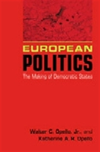 Picture of EUROPEAN POLITICS: THE MAKING OF DEMOCRATIC STATES