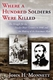 Picture of WHERE A HUNDRED JSOLDIERS WERE KILLED: THE STRUGGLE FOR THE POWDER RIVER COUNTRY IN 1856 AND THE MAKING OF THE FETTERMAN MYTH