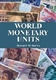 Picture of WORLD MONETARY UNITS