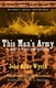 Picture of THIS MAN'S ARMY: A WAR IN FIFTY-ODD SONNETS