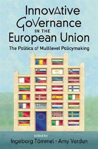 Picture of INNOVATIVE GOVERNANCE IN THE EUROPEAN UNION: THE POLITICS OF MULTILEVEL POLICYMAKING
