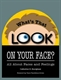 Picture of WHAT'S THAT LOOK ON YOUR FACE? ALL ABOUT FACES AND FEELINGS (9012)