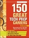 Picture of 150 GREAT TECH PREP CAREERS (2ND ED)