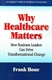 Picture of WHY HEALTHCARE MATTERS: HOW BUSINESS LEADERS CAN SIMULATE CHANGE THROUGH VALUED-BASED SOLUTIONS