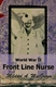 Picture of WORLD WAR II FRONT LINE NURSE