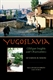 Picture of YUGOSLAVIA: OBLIQUE INSIGHTS & OBSERVATIONS