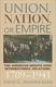Picture of UNION NATION OR EMPIRE