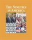 Picture of THE NINETIES IN AMERICA, 3 VOL SET