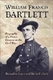 Picture of WILLIAM FRANCIS BARTLETT: BIOGRAPHY OF A UNION GENERAL IN THE CIVIL WAR