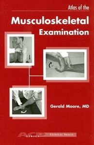 Picture of ATLAS OF THE MUSCULOSKELETAL EXAMINATION