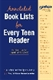Picture of YALSA ANNOTATED BOOK LISTS FOR EVERY TEEN READER (PLUS FREE CD-ROM)