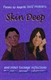 Picture of SKIN DEEP: AND OTHER TEENAGE REFLECTIONS