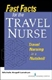 Picture of FAST FACTS FOR THE TRAVEL NURSE