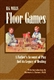 Picture of H. G. WELLS FLOOR GAMES: A FATHER'S ACCOUNT OF PLAY AND ITS LEGACY OF HEALING
