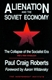 Picture of ALIENATION AND THE SOVIET ECONOMY: THE COLLAPSE OF THE SOCIALIST ERA