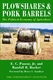 Picture of PLOWSHARES & PORK BARRELS: THE POLITICAL ECONOMY OF AGRICULTURE