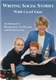 Picture of WRITING SOCIAL STORIES WITH CAROL GRAY DVD (PAL) AND WORKBOOK