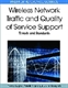 Picture of WIRELESS NETWORK TRAFFIC AND QUALITY OF SERVICE SUPPORT: TRENDS AND STANDARDS