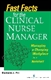 Picture of FAST FACTS FOR THE CLINICAL NURSE MANAGER