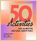 Picture of 50 ACTIVITIES FOR ACHIEVING CULTURAL COMPETENCE
