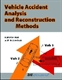Picture of VEHICLE ACCIDENT ANALYSIS AND RECONSTRUCTION METHODS