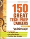 Picture of 150 GREAT TECH PREP CAREERS, 2ND EDITION