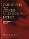 Picture of CASE STUDIES FROM CHINESE ACUPUNCTURE EXPERTS