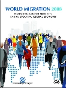 Picture of WORLD MIGRATION REPORT 2008