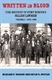 Picture of WRITTEN IN BLOOD: THE HISTORY OF FORT WORTH'S FALLEN LAWMEN, VOL 1, 1861-1909