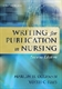 Picture of WRITING FOR PUBLICATION IN NURSING, 2ND ED