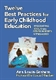Picture of TWELVE BEST PRACTICES FOR EARLY CHILDHOOD EDUCATION